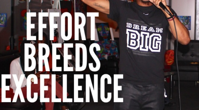 Efforts Breeds Excellence