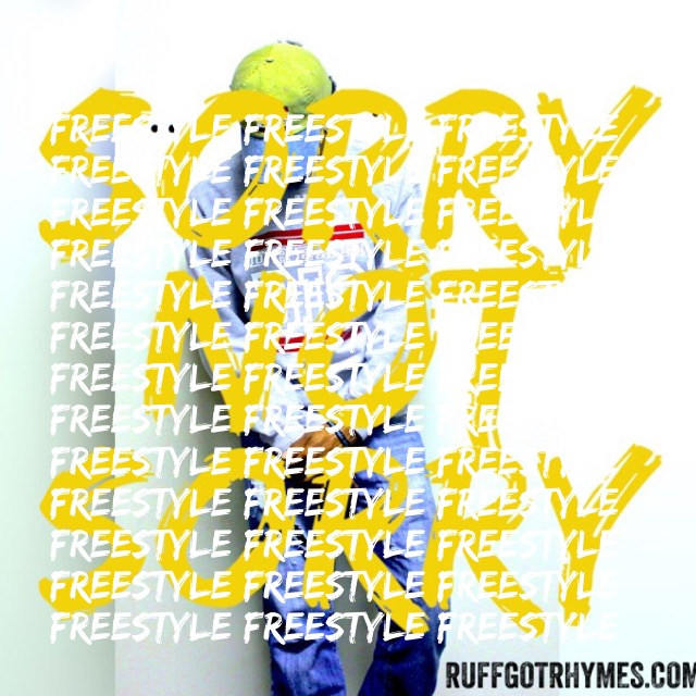 New Music: Sorry Not Sorry Freestyle