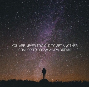 Dream New Dreams, Set New Goals.