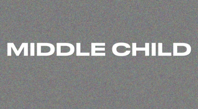 New Music: Middle Child Freestyle